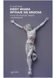 Kiedy wiara wydaje się krucha. - okładka książki