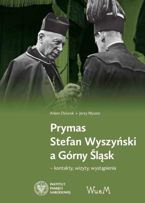 Prymas Stefan Wyszyński a Górny - okładka książki