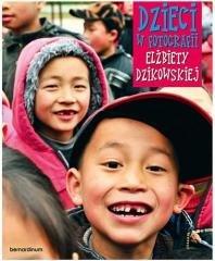 Dzieci w fotografii Elżbiety Dzikowskiej - okładka książki