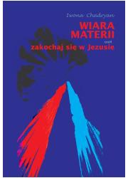 Wiara materii czyli zakochaj się - okładka książki
