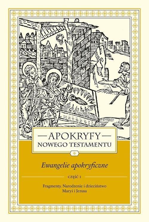 Apokryfy Nowego Testamentu Ewangelie - okładka książki