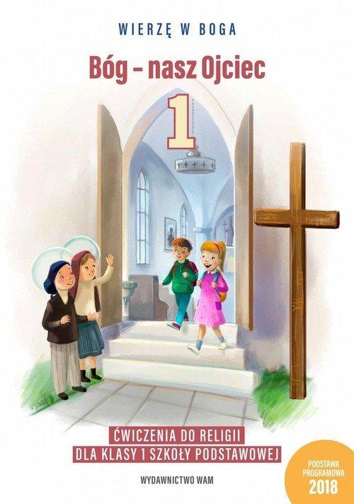 Katechizm. Klasa 1. Szkoła podstawowa - okładka podręcznika