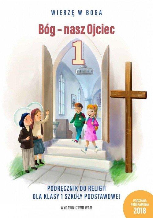 Katechizm. Klasa 1. Szkoła podstawowa. - okładka podręcznika