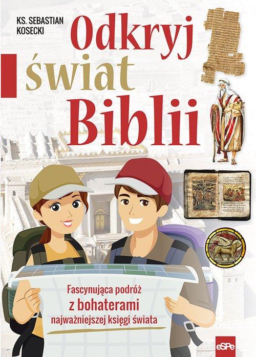 Odkryj świat Biblii. Fascynująca - okładka książki
