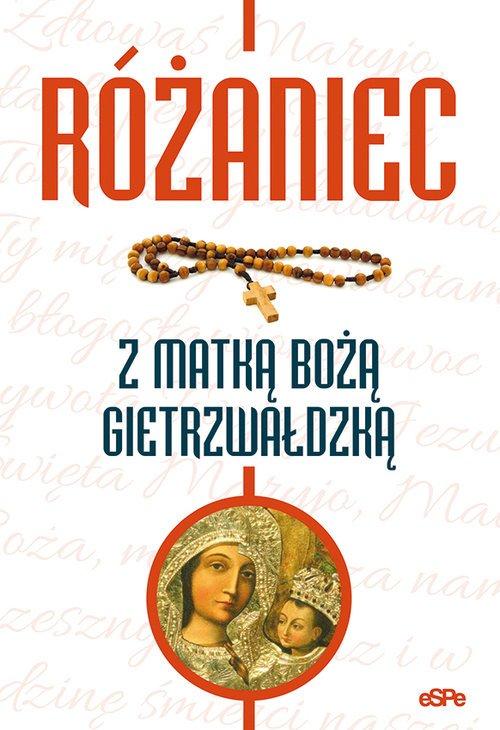 Różaniec z Matką Bożą Gietrzwałdzką - okładka książki