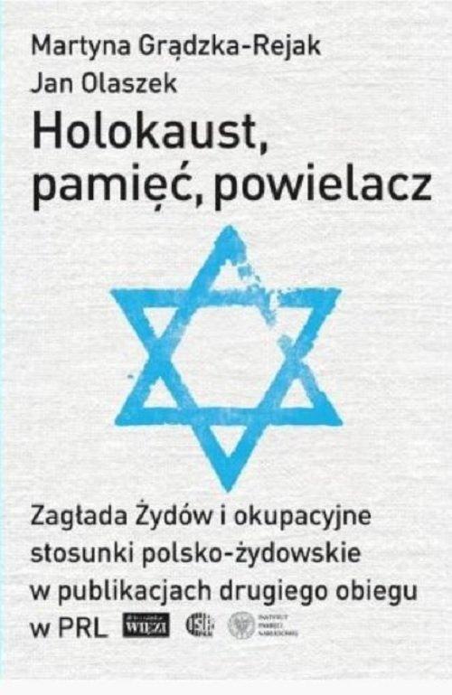 Holokaust, pamięć, powielacz. Zagłada - okładka książki