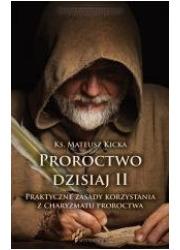 Proroctwo dzisiaj II - okładka książki