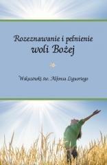 Rozeznawanie i pełnienie woli Bożej - okładka książki