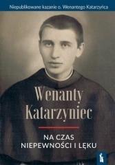 Wenanty Katarzyniec na czas niepewności - okładka książki