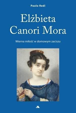 Elżbieta Canori Mora - okładka książki