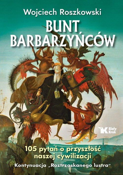 Bunt barbarzyńców. 105 pytań o - okładka książki