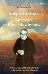 Ksiądz Dolindo na Górze Błogosławieństw - okładka książki