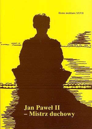 Homo Meditans. Tom XXVII. Jan Paweł - okładka książki