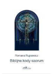 Biblijne kody sacrum w kościele - okładka książki