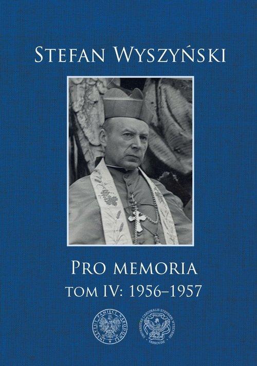 Pro memoria. Tom 4: 1956-1957 - okładka książki