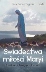 Świadectwa miłości Maryi. Przesłania - okładka książki