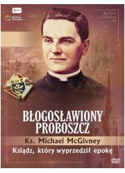 Ks. McGivney, błogosławiony proboszcz. - okładka książki