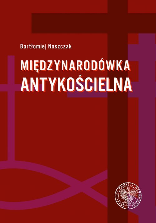 Międzynarodówka antykościelna. - okładka książki