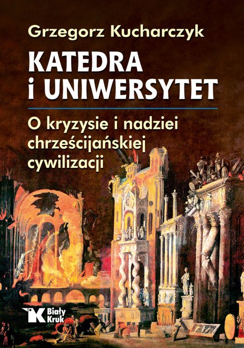 Katedra i uniwersytet. O kryzysie - okładka książki