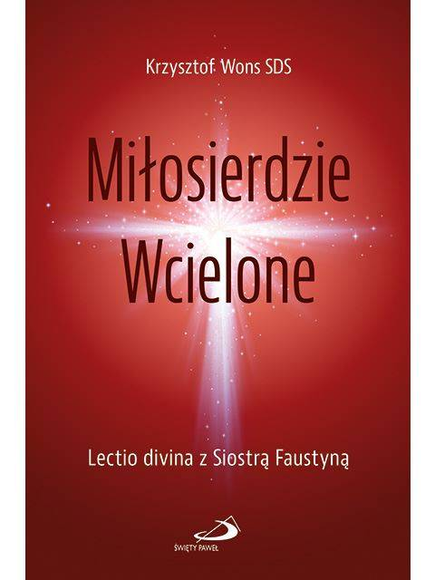 Miłosierdzie Wcielone. Lectio divina - okładka książki