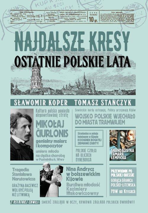 Najdalsze Kresy Ostatnie polskie - okładka książki