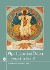 Opatrzność Boża - czuwaj nad nami - okładka książki