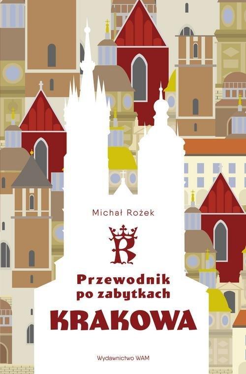 Przewodnik po zabytkach Krakowa - okładka książki