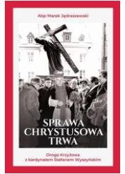 Sprawa Chrystusowa trwa - okładka książki