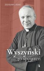 Wyszyński. 40 spojrzeń - okładka książki