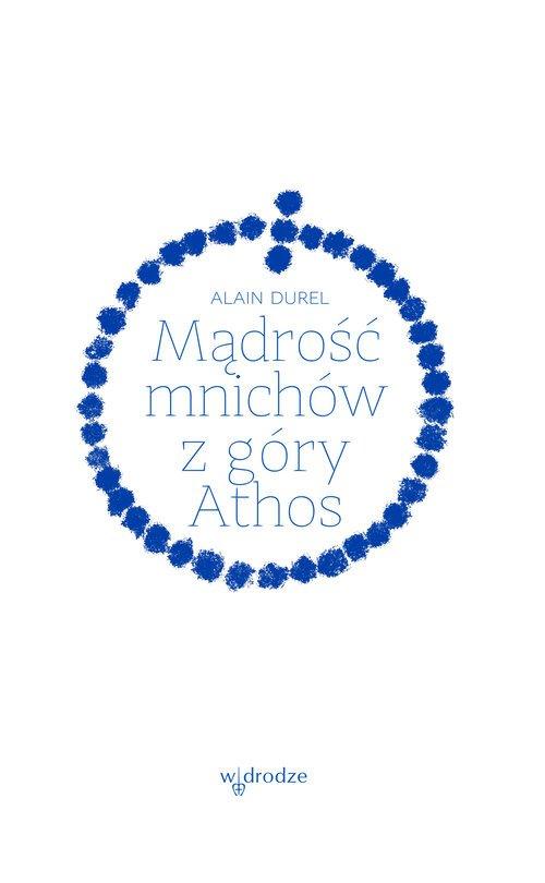 Mądrość mnichów z góry Athos - okładka książki