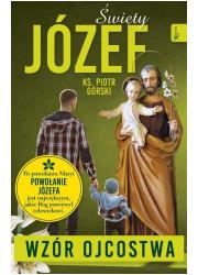 Święty Józef - Wzór Ojcostwa - okładka książki