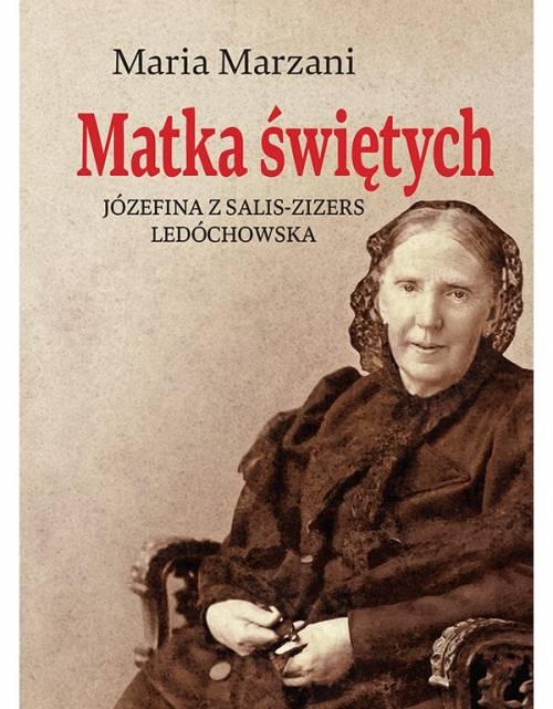 Matka świętych. Józefina z Salis-Zizers - okładka książki