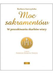 Moc sakramentów. W poszukiwaniu - okładka książki