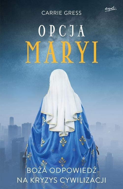Opcja Maryi. Boża odpowiedź na - okładka książki