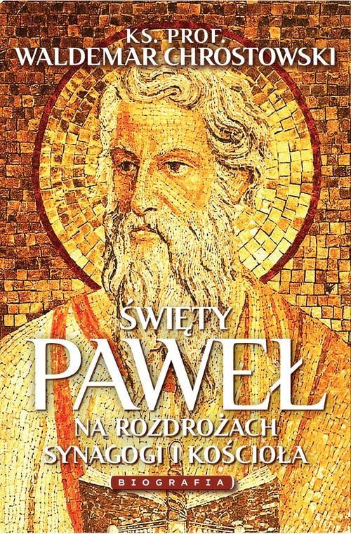 Święty Paweł Biografia Między Synagogą - okładka książki