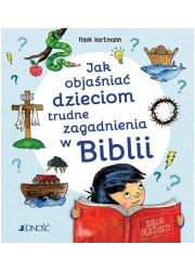Jak objaśniać dzieciom trudne zagadnienia - okładka książki