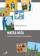 Matka Boża. Ćwiczenia na etap edukacji - okładka książki