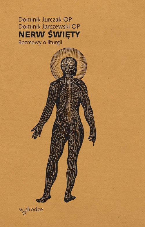 Nerw święty. Rozmowy o liturgii - okładka książki