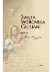Święta Weronika Giuliani. Pisma - okładka książki