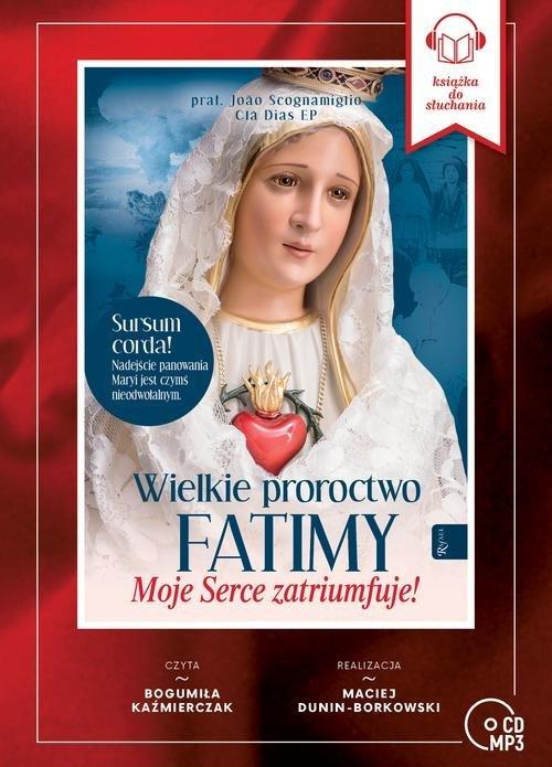 Wielkie Proroctwo Fatimy. Moje - pudełko audiobooku