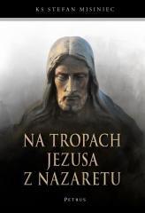 Na tropach Jezusa z Nazaretu - okładka książki