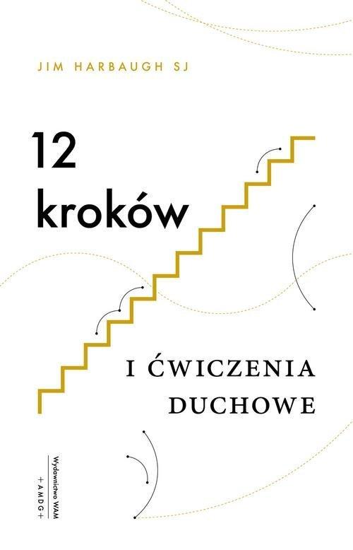 12 kroków i Ćwiczenia duchowe - okładka książki