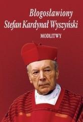 Błogosławiony Stefan Kardynał Wyszyński. - okładka książki