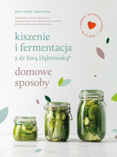 Kiszenie i fermentacja z dr Ewą - okładka książki