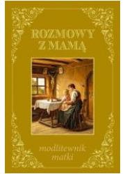 Rozmowy z mamą - modlitewnik matki - okładka książki