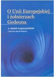 O Unii Europejskiej i żołnierzach - okładka książki
