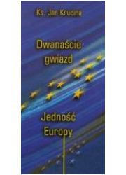 Dwanaście Gwiazd. Jedność Europy - okładka książki
