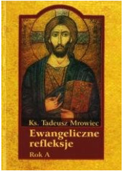 Ewangeliczne refleksje. Rok A - okładka książki