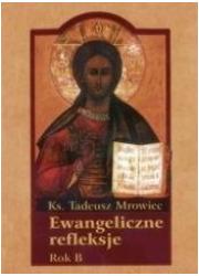 Ewangeliczne refleksje. Rok B - okładka książki
