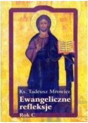 Ewangeliczne refleksje. Rok C - okładka książki